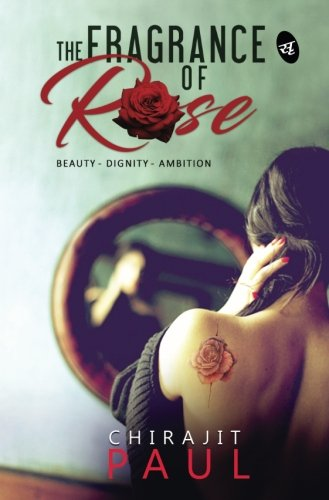 The Fragrance OF Rose