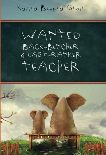 Wanted Back Bencher And Last Ranker Teacher