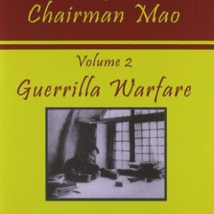 Collected Writings of Chairman Mao: Guerrilla Warfare: 2