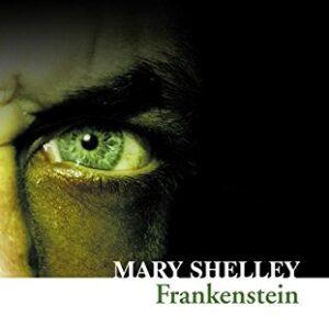 Frankenstein: Collins Classics