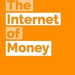 The Internet of Money: Volume 1