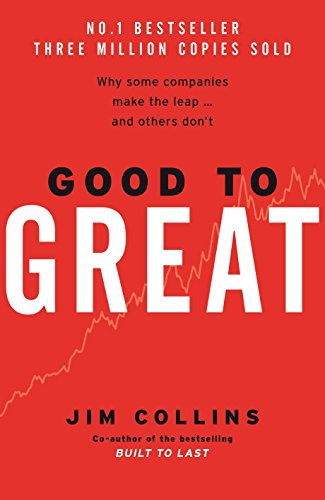 Good To Great: Why Some Companies Make the Leap & Others Don't