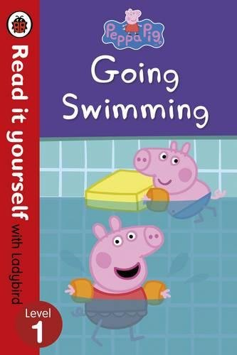 Peppa Pig: Going Swimming ? Read it yourself with Ladybird Level 1
