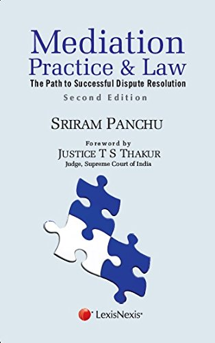 Mediation -Practice And Law (The Path To Successful Dispute Resolution)