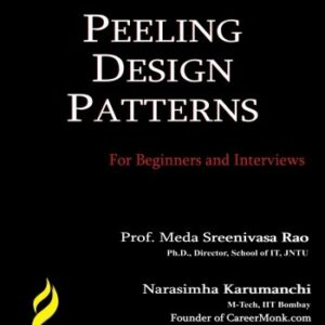 Peeling Design Patterns: For Beginners and Interviews