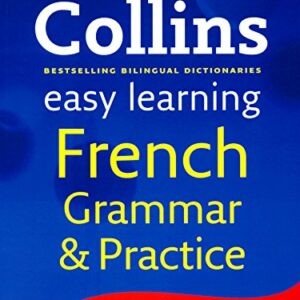 Collins Easy Learning French Grammar Practice