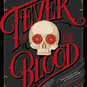 A Fever of the Blood (A Case for Frey & McGray)