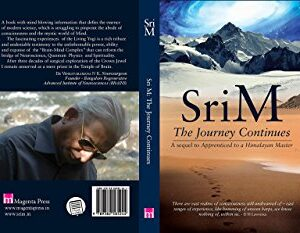 Journey Continues: A Sequel To Apprenticed To A Himalayan Master