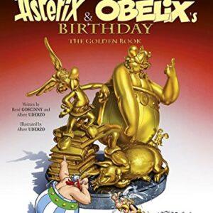 Asterix and Obelixs Birthday: The Golden Book, Album 34
