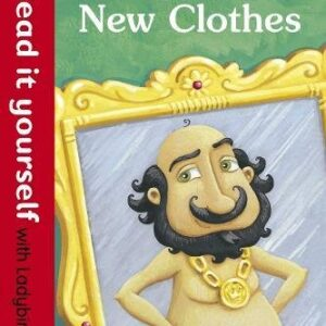 The Emperors New Clothes: Read it yourself with Ladybird Level 1
