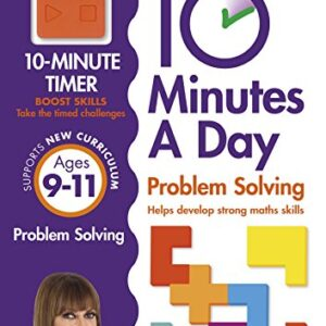 10 Minutes a Day Problem Solving KS2 Ages 9-11 (Carol Vordermans Maths Made Easy)