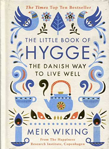 The Little Book of Hygge (Penguin Life)