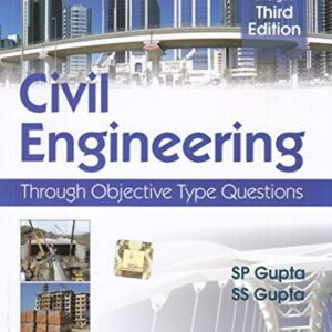 Civil Engineering: Through Objective Type Questions