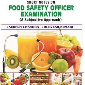 Shorts Notes on Food Safety Officer Examination (PB)