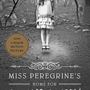 Miss Peregrines Home for Peculiar Children (Miss Peregrines Peculiar Children)