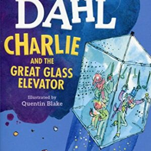Charlie and the Great Glass Elevator (Dahl Fiction)