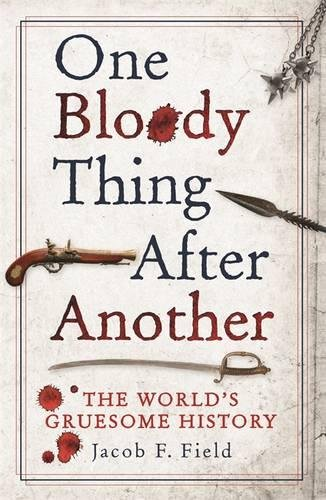 One Bloody Thing After Another