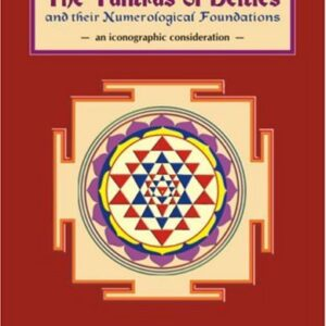 Yantras of Deities and Their Numerological Foundations: An Iconographic Consideration