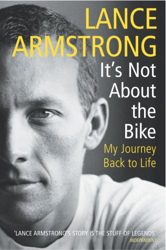 Its Not About The Bike: My Journey Back to Life