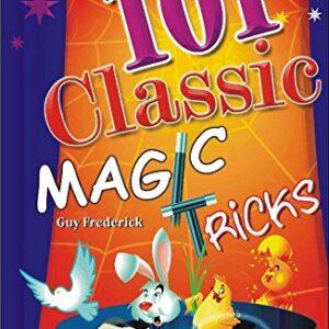 101 Classic Magic Tricks