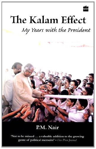 The Kalam Effect : My Years With The President