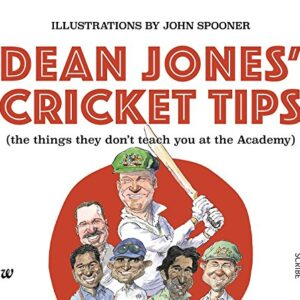Dean Jones Cricket Tips: The things They Dont Teach You at the Academy