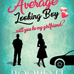 Im an Average Looking Boy… Will You Be My Girlfriend?