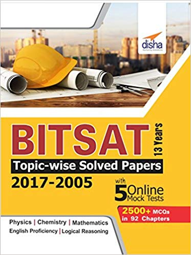 BITSAT 13 Years Topic-wise Solved Papers (2017-2005) with 5 Online Mock Tests (English, Paperback, Disha Experts)
