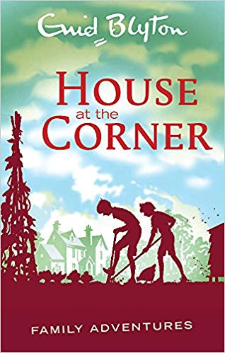 House at the Corner (Enid Blyton Family Adventures)