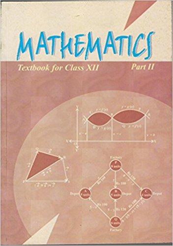 Mathematics Textbook for Class 12 Part - 2