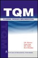 Total Quality Management: Planning Design and Implementation