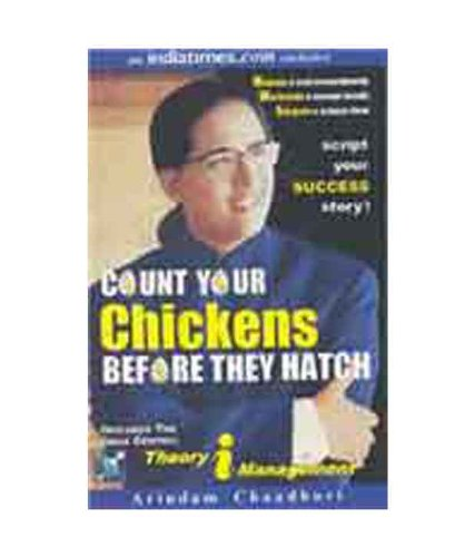 Count Your Chickens Before They Hatch: Theory/Management