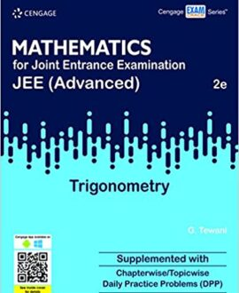 Mathematics for Joint Entrance Examination JEE (Advanced) - Trigonometry