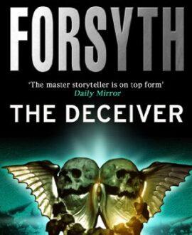The Deceiver: An explosive espionage thriller from the master storyteller