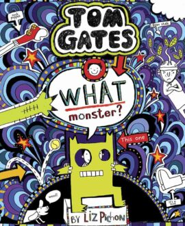 TOM GATES #15: WHAT MONSTER?