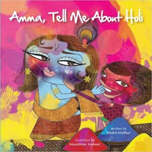 Amma, Tell Me About Holi