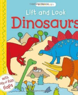 Lift and Look Dinosaurs (Bloomsbury Activity Book)
