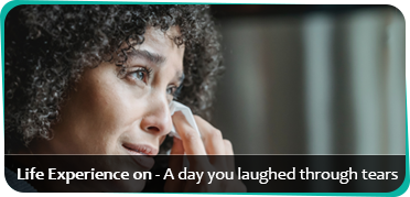 A day you laughed through tears