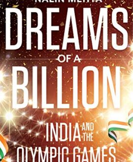 Dreams of a Billio : India and the Olympic Games
